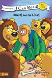Daniel and the Lions (I Can Read! / The Beginner's Bible)