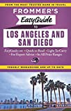 Frommers EasyGuide to Los Angeles and San Diego (Easy Guides)