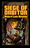 Siege of Orbitor (0843908149) by Newman, Richard