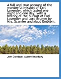 A full and true account of the wonderful mission of Earl Lavender, which lasted one night and one da (1116968711) by Davidson, John