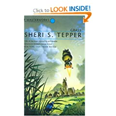 Grass (S.F. Masterworks) by Sheri S. Tepper