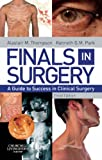 img - for Finals in Surgery: A Guide to Success in Clinical Surgery, 3e book / textbook / text book
