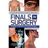 Finals in Surgery: A Guide to Success in Clinical Surgery, 3eby Alastair M. Thompson...