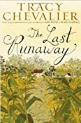 Amazon.com: The Last Runaway (9780525952992): Tracy Chevalier: Books