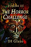 img - for The Horror Challenge Volume III book / textbook / text book