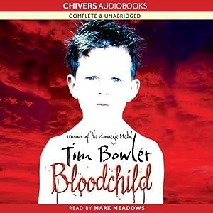 Bloodchild | [Tim Bowler]