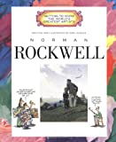 Norman Rockwell (Getting to Know the Worlds Greatest Artists)