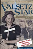 img - for Valsetz Star: Whimsical 1940's Writings by a Nine-Year Old Newspaper Editor in an Isolated Oregon Lumber Town book / textbook / text book
