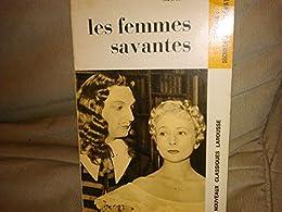 Les Femmes Savantes avec documentation thematique