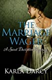 The Marriage Wager (Pride Meets Prejudice Regency Romance #3)
