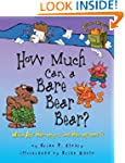 How Much Can a Bare Bear Bear?: What...