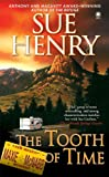The Tooth of Time (A Maxie and Stretch Mystery) (0451412370) by Henry, Sue