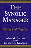 img - for The Synolic Manager book / textbook / text book