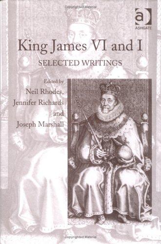 King James VI and I: Selected Writings