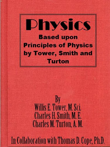 Physics Based Upon Principles Of Physics By Tower, Smith And Turton
