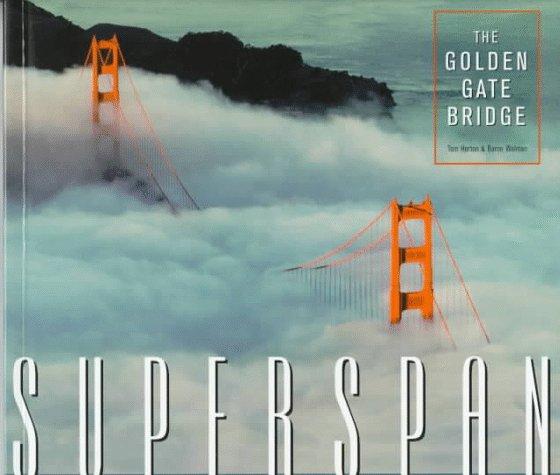 Superspan: The Golden Gate Bridge