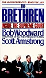 The Brethren: Inside the Supreme Court (0380521830) by Woodward, Bob