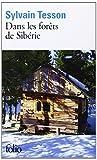 echange, troc Sylvain Tesson - Dans les forêts de Sibérie: Février - juillet 2010