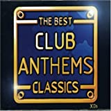 Various Artists The Best Club Anthems Classics