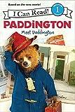 Paddington: Meet Paddington: I Can Read Level 1 (I Can Read Book 1)