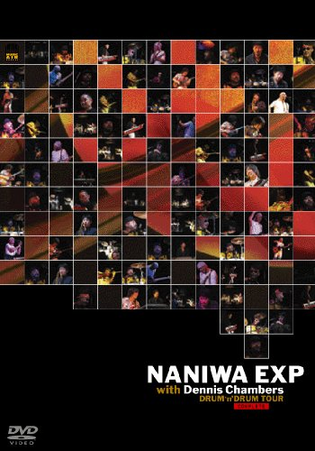 NANIWA EXP. with デニス・チェンバース /DRUM'n DRUM TOUR[DVD]