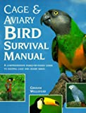 img - for Cage and Aviary Bird Survival Manual book / textbook / text book