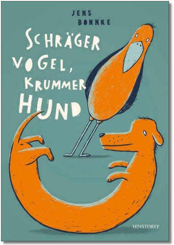 Schrger Vogel, krummer Hund