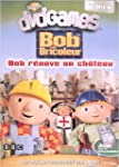 DVDgames - Bob le bricoleur : Bob r�n...