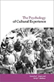The psychology of cultural experience /