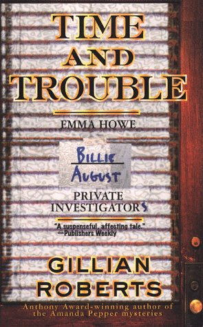 Time and Trouble, GILLIAN ROBERTS