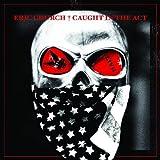 Caught in the Act (Live) [Bonus Track Version]