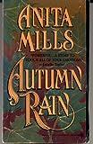 Autumn Rain (Onyx) (0451403282) by Mills, Anita