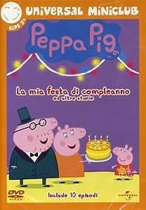 Peppa Pig - La Mia Festa Di Compleanno