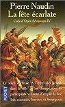 Cycle d'Ogier d'Argouges, tome 4 : La f�te �carlate par Naudin