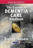 The Essential Dementia Care Handbook: A Good Practice Guide (Speechmark Editions)