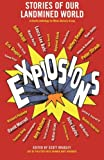 img - for Explosions: Stories of Our Landmined World book / textbook / text book