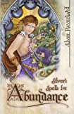 Silver's Spells for Abundance (Silver's Spells Series)