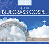 BEST OF BLUEGRASS GOSPEL (3 CD Set)