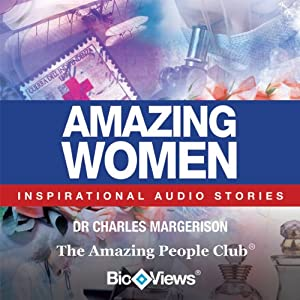 Amazing Women: Inspirational Stories | [Charles Margerison]