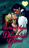 img - for A Desperate Game (Zebra Splendor Historical Romances) book / textbook / text book