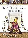 echange, troc Fanny Joly - Bébé et le Nanniversaire de Gudule