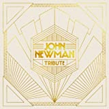 John Newman Tribute Limited Edition, Import edition by Newman, John (2013) Audio CD
