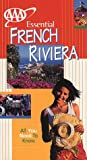 AAA Essential Guide: French Riviera (Essential French Riviera, 3rd ed) (0844222003) by AAA