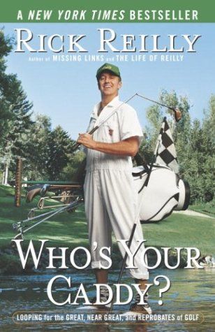 Image for Who's Your Caddy?: Looping for the Great, Near Great, and Reprobates of Golf