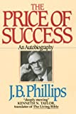 The Price of Success (0877886598) by Phillips, J.B.