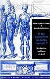 echange, troc Claire Crignon-de Oliveira, Marie Gaille-Nikodimov - A qui appartient le corps humain ? : Médecine, politique et droit