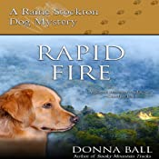 Rapid Fire: Raine Stockton Dog Mysteries, Book 2 | Donna Ball