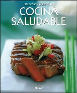 Cocina saludable (Selección culinaria) (Spanish Edition