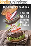 The Burger Cookbook: The 50 Most Deli...