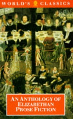 An Anthology of Elizabethan Prose Fiction (World's Classics)